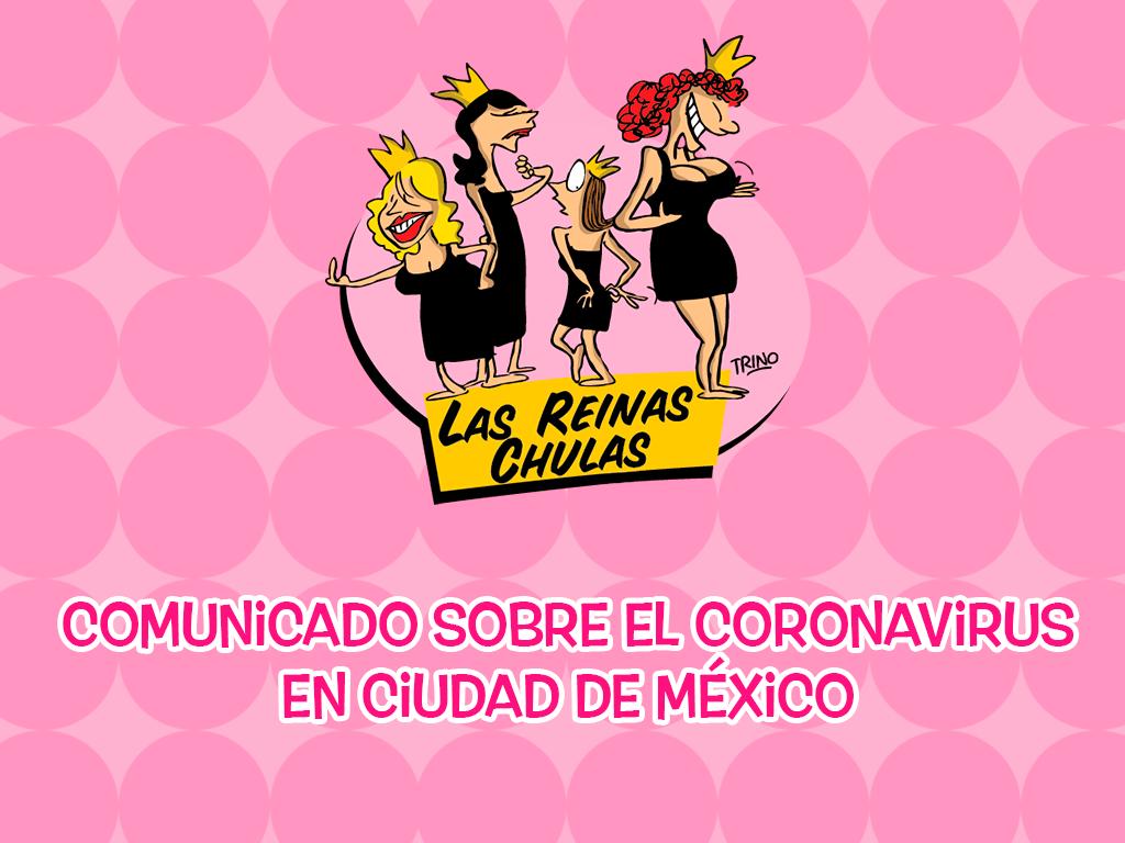 Las Reinas Chulas: Comunicado COVID-19